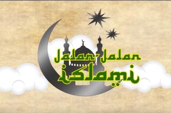 Video Jalan-Jalan Islami (TVRI Nasional)